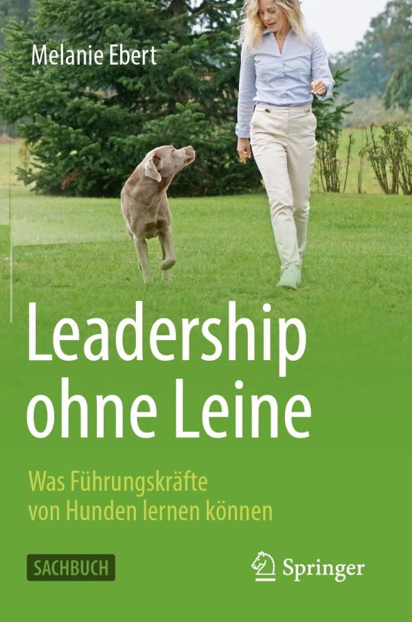 Leadership ohne Leine - tiergestütztes Führungskräfte Coaching - Buch Cover